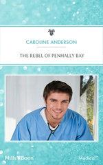 The Rebel Of Penhally Bay