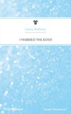 I Married The Boss!