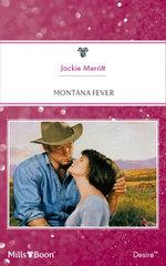 Montana Fever