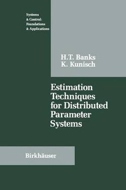 Estimation Techniques for Distributed Parameter Systems