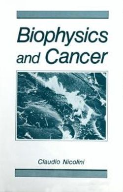 Biophysics and Cancer