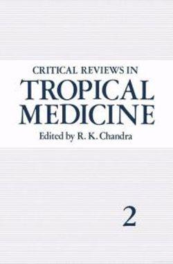 Critical Reviews in Tropical Medicine