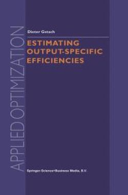 Estimating Output-Specific Efficiencies