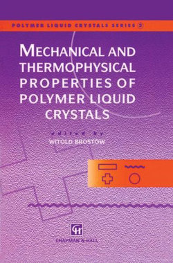 Mechanical and Thermophysical Properties of Polymer Liquid Crystals
