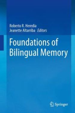 Foundations of Bilingual Memory