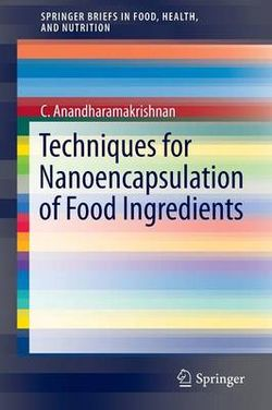 Techniques for Nanoencapsulation of Food Ingredients