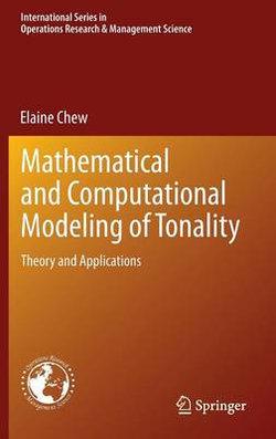 Mathematical and Computational Modeling of Tonality