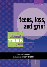 Teens, Loss, and Grief