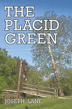 The Placid Green