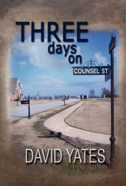 Three Days on Counsel Street