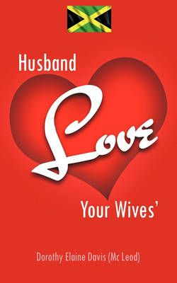 Husband Love Your Wives'