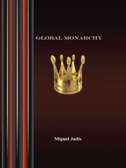 Global Monarchy and Oecumenism