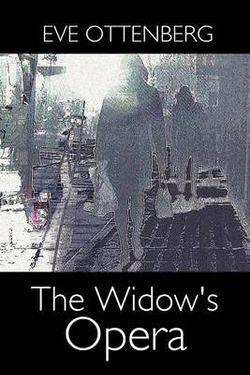 The Widow's Opera