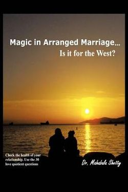 Magic in Arranged Marriage