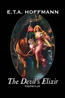 The Devil's Elixir, Vol. II of II by E.T A. Hoffman, Fiction, Fantasy