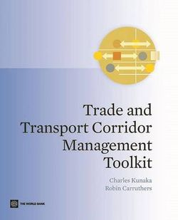Trade and transport corridor management toolkit