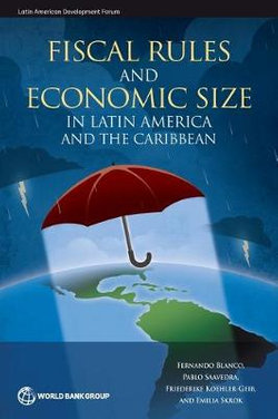 Fiscal Rules and Economic Size in Latin America and the Caribbean