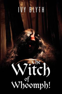 The Witch of Whoomph!
