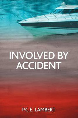Involved by Accident