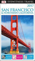 DK Eyewitness Travel Guide: San Francisco and Northern California