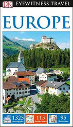 Europe - DK Eyewitness Travel Guide