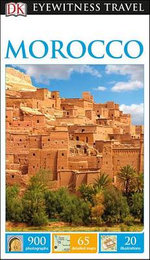 Morocco - DK Eyewitness Travel Guide