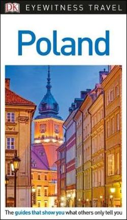 Poland - DK Eyewitness Travel Guide