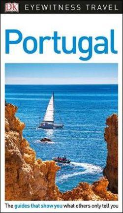 Portugal - DK Eyewitness Travel Guide