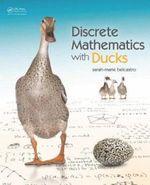Discrete Mathematics with Ducks