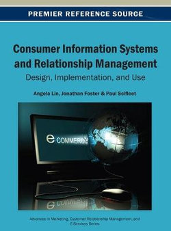 Consumer Information Systems and Relationship Management