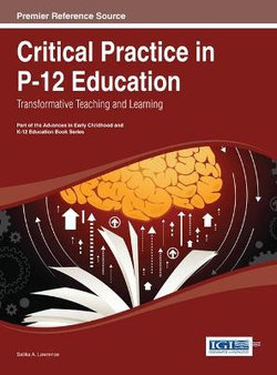 Critical Practice in P-12 Education