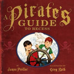 A Pirate's Guide to Recess