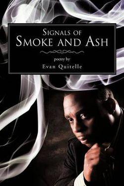 Signals of Smoke and Ash