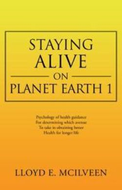 Staying Alive on Planet Earth 1