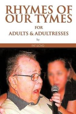 RHYMES OF OUR TYMES for Adults & Adultresses