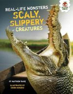 Scaly, Slippery Creatures