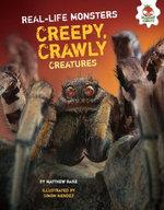 Creepy, Crawly Creatures