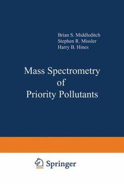 Mass Spectrometry of Priority Pollutants