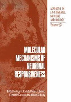 Molecular Mechanisms of Neuronal Responsiveness