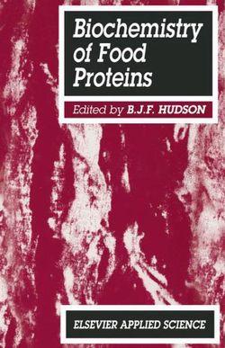 Biochemistry of Food Proteins