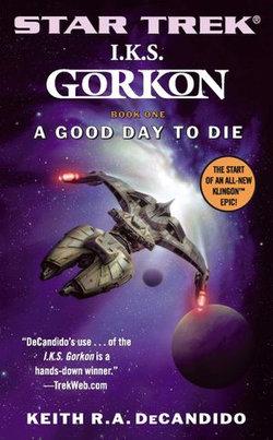 Gorkon Book One: A Good Day to Die