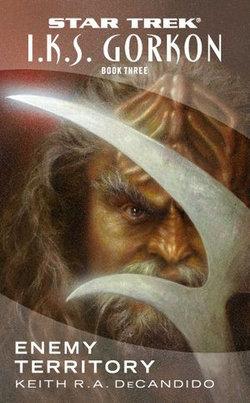Gorkon Book Three: Enemy Territory