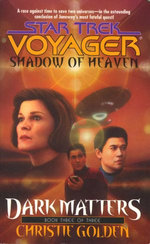 Shadow Of Heaven: Dark Matters Book Three