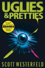 Uglies and Pretties