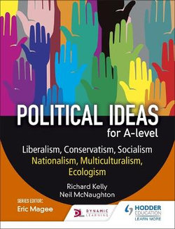 Political Ideas for A-Level