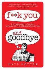 F**k You And Goodbye