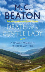 Hamish Macbeth Murder Mystery : Death of a Gentle Lady