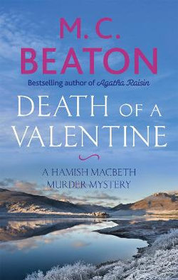 Hamish Macbeth Murder Mystery : Death of a Valentine