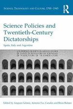 Science Policies in Twentieth-Century Dictatorships