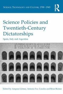 Science Policies and Twentieth-Century Dictatorships